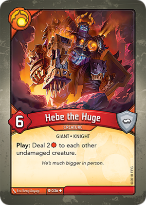 Hebe the Huge, a KeyForge card illustrated by Eric Kenji Aoyagi