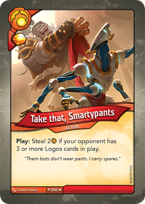 Take that, Smartypants, a KeyForge card illustrated by Caravan Studio