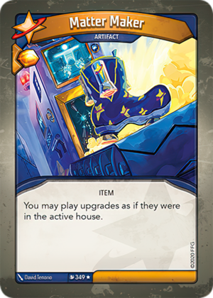 Matter Maker, a KeyForge card illustrated by David Tenorio