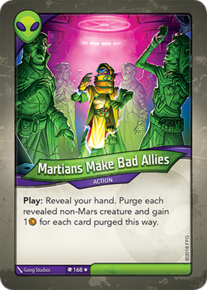 Martians Make Bad Allies, a KeyForge card illustrated by Gong Studios