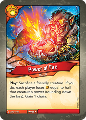 Power of Fire, a KeyForge card illustrated by Dany Orizio