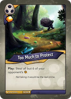 Too Much to Protect, a KeyForge card illustrated by Gong Studios