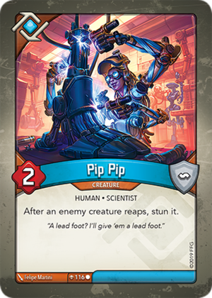 Pip Pip, a KeyForge card illustrated by Felipe Martini