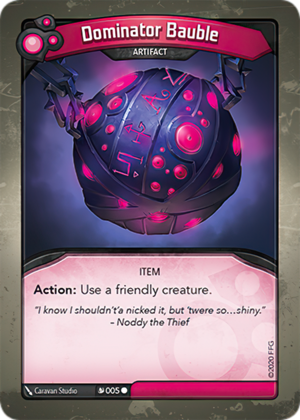 Dominator Bauble, a KeyForge card illustrated by Caravan Studio
