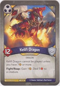 A maverick Kelifi Dragon from Call of the Archons