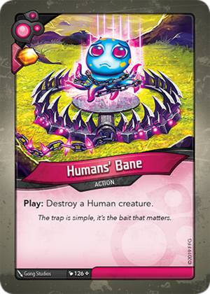 Humans' Bane, a KeyForge card illustrated by Gong Studios