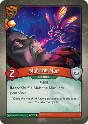 Mab the Mad, a KeyForge card illustrated by Caravan Studio